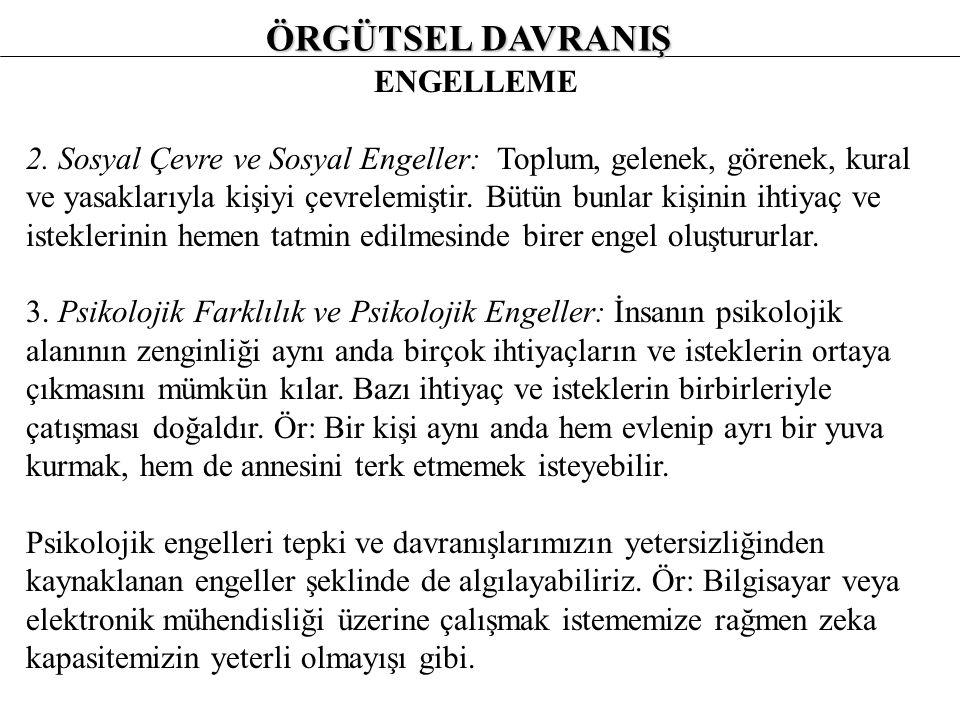 ÖRGÜTSEL DAVRANIŞ ENGELLEME 2.