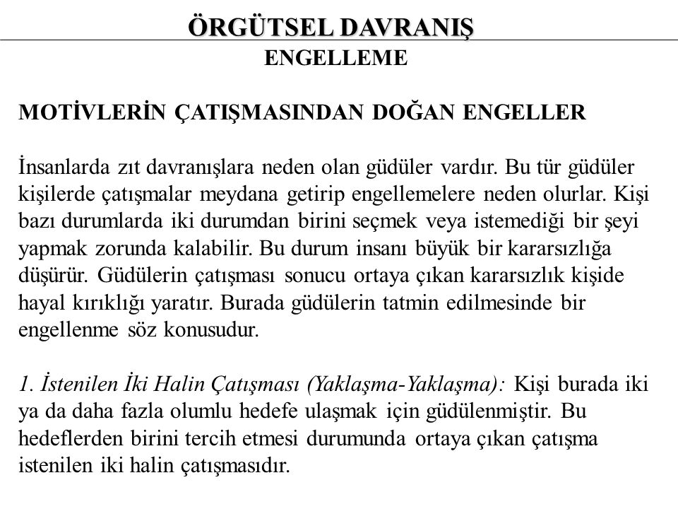 ÖRGÜTSEL DAVRANIŞ ENGELLEME 4.