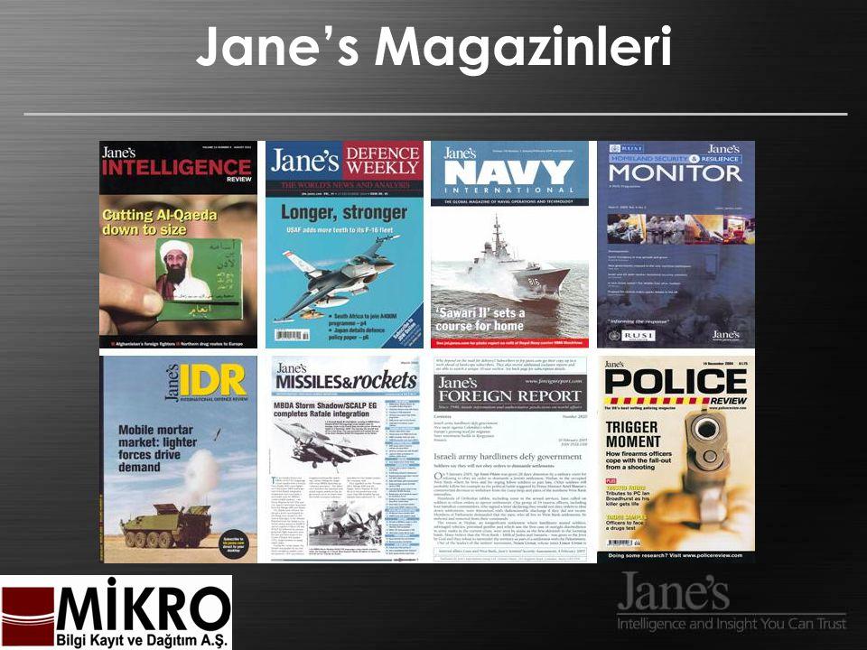 Jane's CD-ROM Tam arama fakat aboneliğe bağlı olarak sınırlı erişim CD ROM ortamında taşınabilir Hızlı Arama Motoru / Çapraz Arama Seçenekleri kaydedebilme Olanağı Üç Aylık veya Aylık Güncelleme