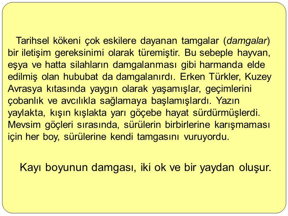 Oğuz Kağan Destanı'na göre Oğuzların 24 boyundan biri ve Kaşgarlı Mahmud'a göre Divân-ı Lügati't- Türk'deki yirmi iki Oğuz bölüğünden