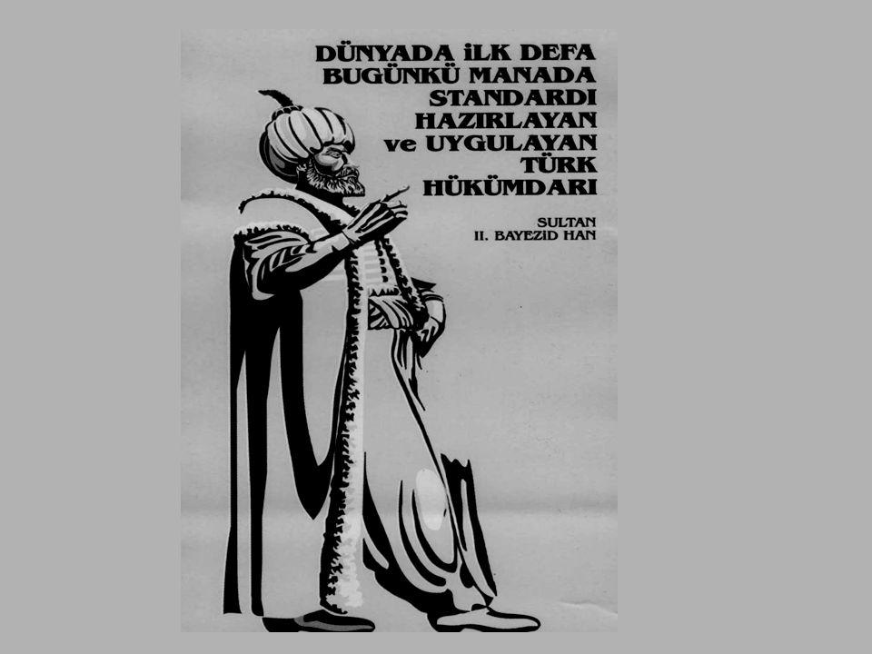 TÜRK TOPLUMUNDA KALİTE GEREKEN YERİNİ ÇOK GEÇ ALMIŞ OLMASINA RAĞMEN İLGİNÇ OLANI DÜNYADA BUGÜN Kİ ANLAMDA İLK STANDARDLARIN 1502 YILINDA ZAMANIN PADİŞAHI II.BEYAZIT HAN TARAFINDAN ÇIKARILAN KANUNNAME-İ İHTİSAB-I BURSA İLE GERÇEKLEŞMİŞ OLMASI VE BOYAMA, AMBALAJ, KALİTE GİBİ ESASLAR İLE CEZAİ HÜKÜMLERE YER VERİLMİŞ OLMASIDIR.