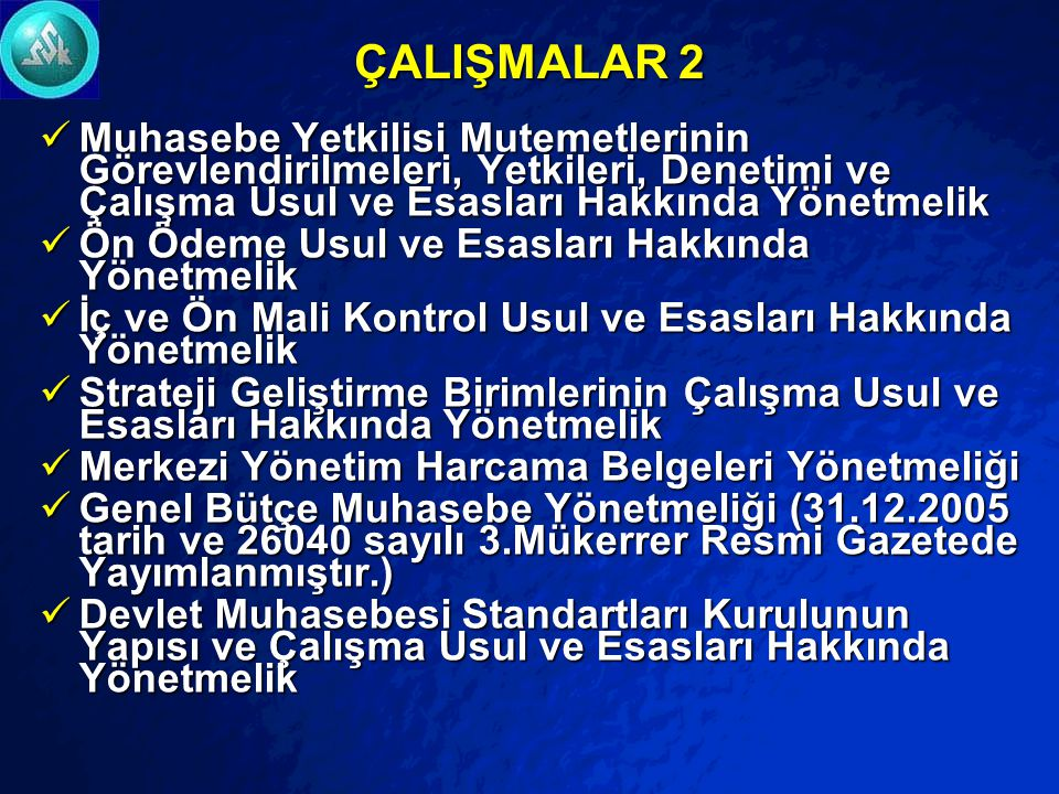 © 2003 By Default! A Free sample background from www.powerpointbackgrounds.com Slide 12 ÇALIŞMALAR 5018 sayılı Kamu Mali Yönetimi ve Kontrol Kanunu il