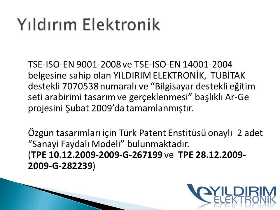 TSE-ISO-EN 9001-2008 ve TSE-ISO-EN 14001-2004 belgesine sahip olan YILDIRIM ELEKTRONİK, TUBİTAK destekli 7070538 numaralı ve Bilgisayar destekli eğitim seti arabirimi tasarım ve gerçeklenmesi başlıklı Ar-Ge projesini Şubat 2009'da tamamlanmıştır.