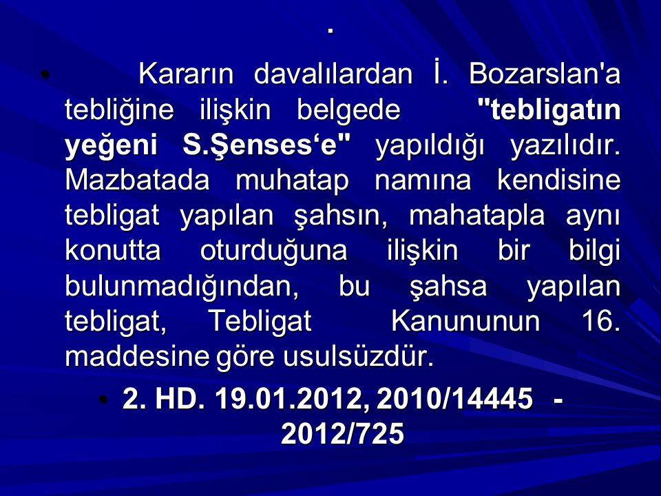 . Kararın davalılardan İ. Bozarslan'a tebliğine ilişkin belgede