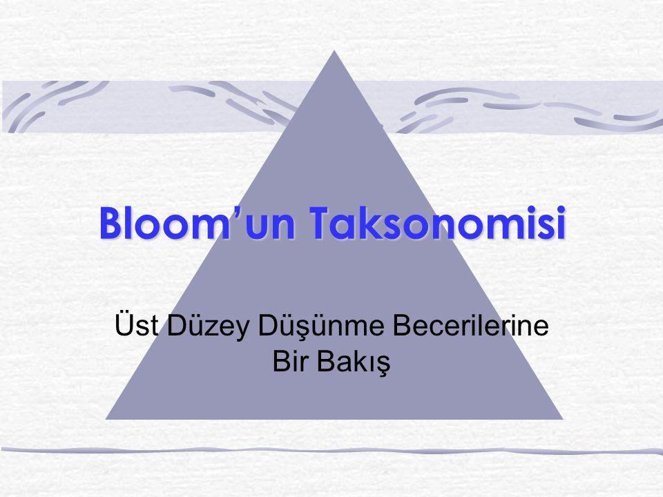 Bloom'un Taksonomisi Üst Düzey Düşünme Becerilerine Bir Bakış