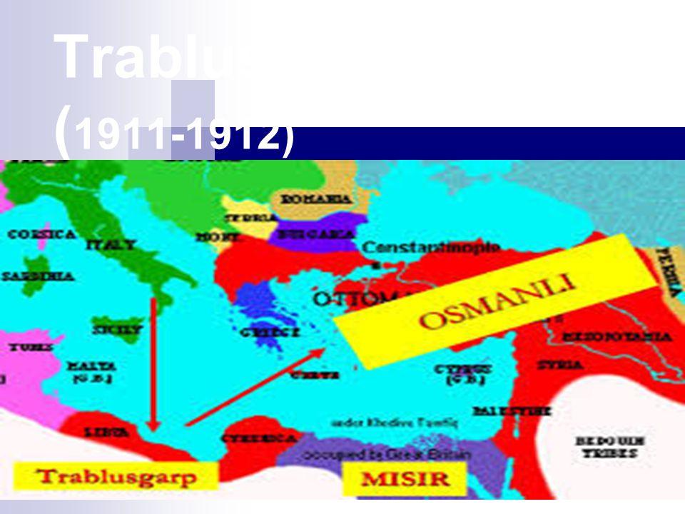 Trablusgarp Savaşı ( 1911-1912)