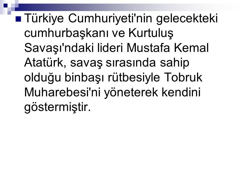 Türkiye Cumhuriyeti'nin gelecekteki cumhurbaşkanı ve Kurtuluş Savaşı'ndaki lideri Mustafa Kemal Atatürk, savaş sırasında sahip olduğu binbaşı rütbesiy