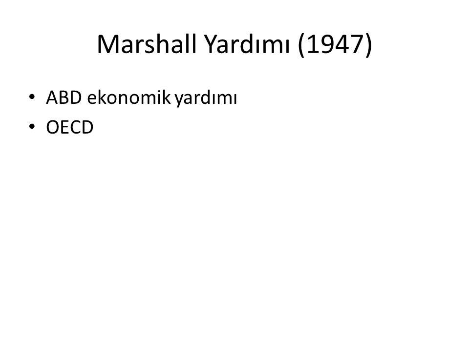 Truman Doktrini (1947) ABD zorla rejimi değiştirilen ülkelere yardım sözü verdi Yunanistan ve Türkiye