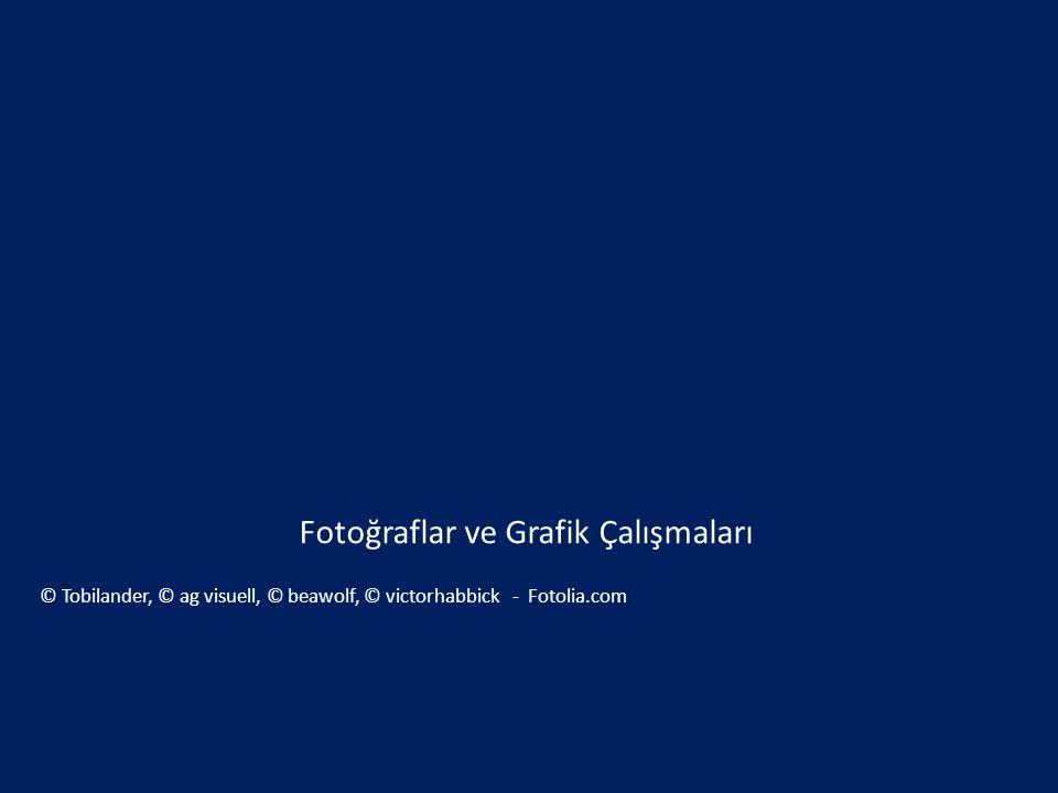 Fotoğraflar ve Grafik Çalışmaları © Tobilander, © ag visuell, © beawolf, © victorhabbick - Fotolia.com