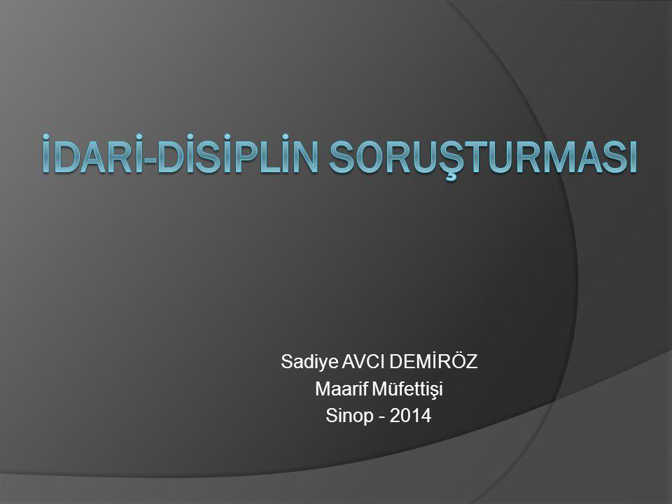 Sadiye AVCI DEMİRÖZ Maarif Müfettişi Sinop - 2014