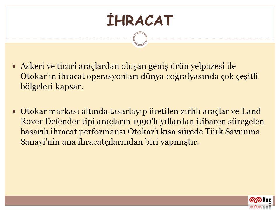 İHRACAT 2002 senesinde başlayan yine Otokar tasarımı küçük otobüs ve treyler ihracatları ile uluslararası operasyonlara ticari araç ürün gamı da eklenmiş ve Otokar uluslararası bayi ağını oluşturma çalışmalarını başlatmıştır.
