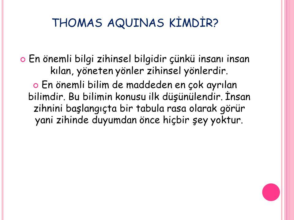 THOMAS AQUINAS KİMDİR.