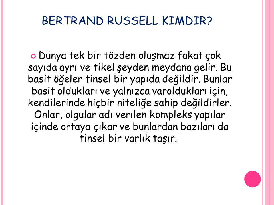 BERTRAND RUSSELL KIMDIR.