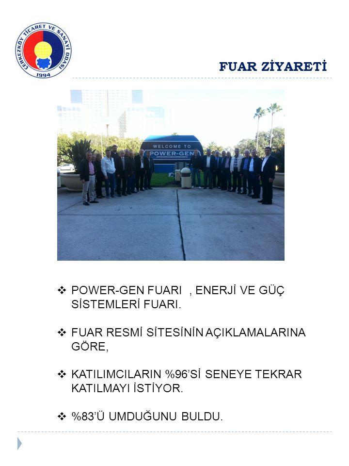 FUAR ZİYARETİ  POWER-GEN FUARI, ENERJİ VE GÜÇ SİSTEMLERİ FUARI.
