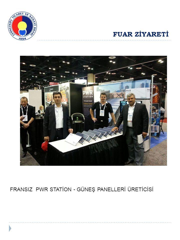 FUAR ZİYARETİ FRANSIZ PWR STATİON - GÜNEŞ PANELLERİ ÜRETİCİSİ