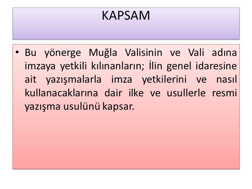 VALİ TARAFINDAN İMZALANACAK YAZILAR 8.