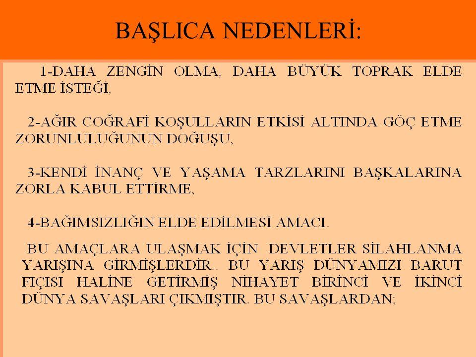 BAŞLICA NEDENLERİ: