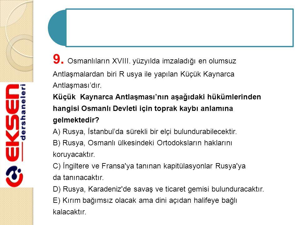 9. Osmanlıların XVIII.