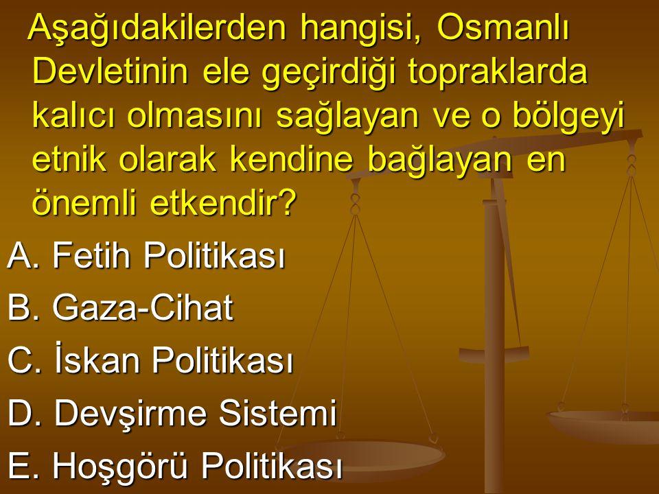 Osmanlı Kuruluş Devrinde Balkanlar'da güçlenmede ve kalıcı egemenlik kurmada aşağıdakilerden hangisi etkili olmamıştır.