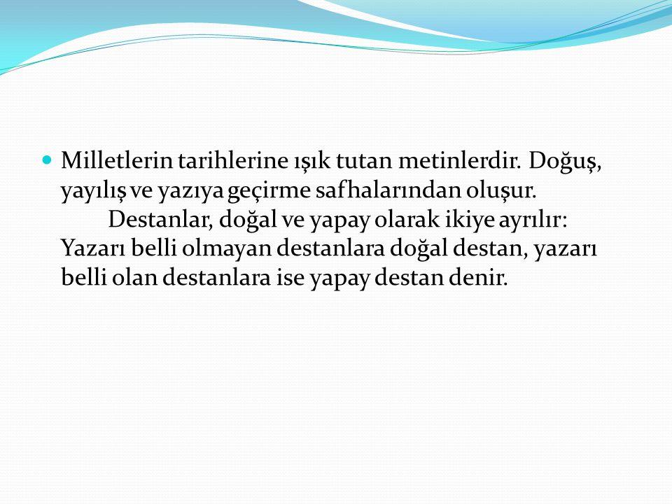 TÜRK EDEBİYATINDA DOĞAL DESTANLAR 1.