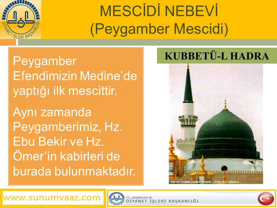 MESCİDİ NEBEVİ (Peygamber Mescidi) Peygamber Efendimizin Medine'de yaptığı ilk mescittir.