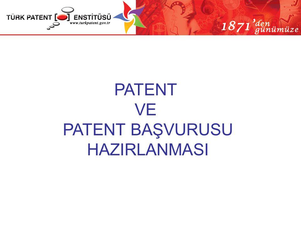 PATENT VE PATENT BAŞVURUSU HAZIRLANMASI