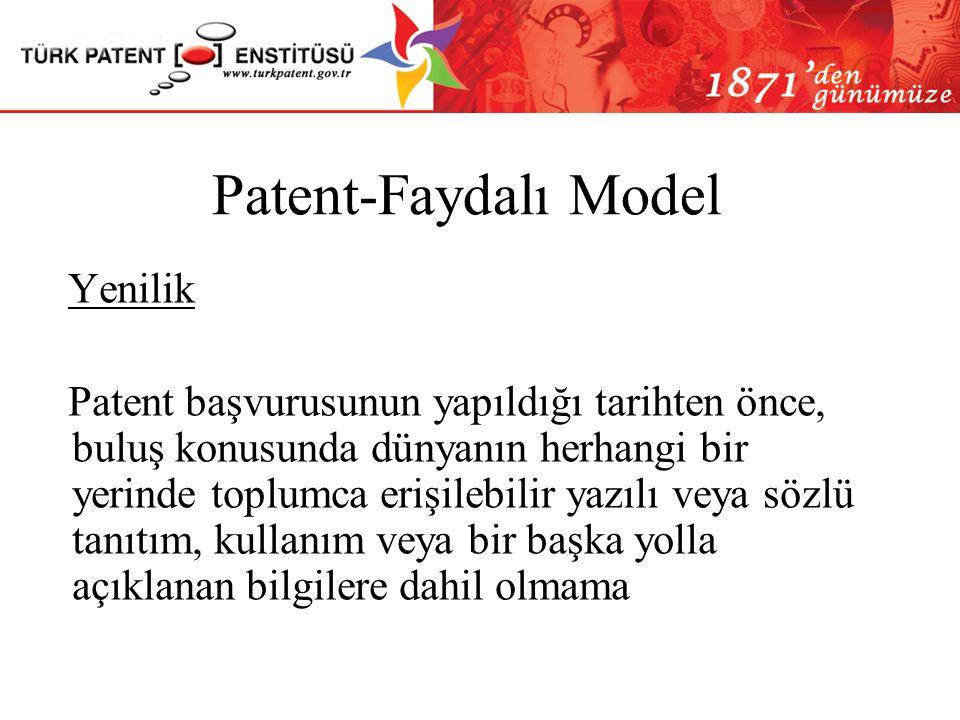 Patent-Faydalı Model Patentlenebilirlik Kriterleri Yenilik Buluş Basamağı Sanayiye Uygulanabilirlik