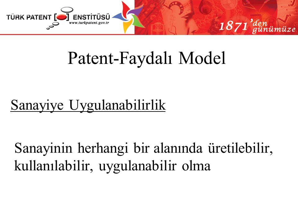 Patent-Faydalı Model Buluş Basamağı Buluş, ilgili olduğu teknik alandaki bir uzman tarafından, tekniğin bilinen durumundan aşikar bir şekilde çıkartıl