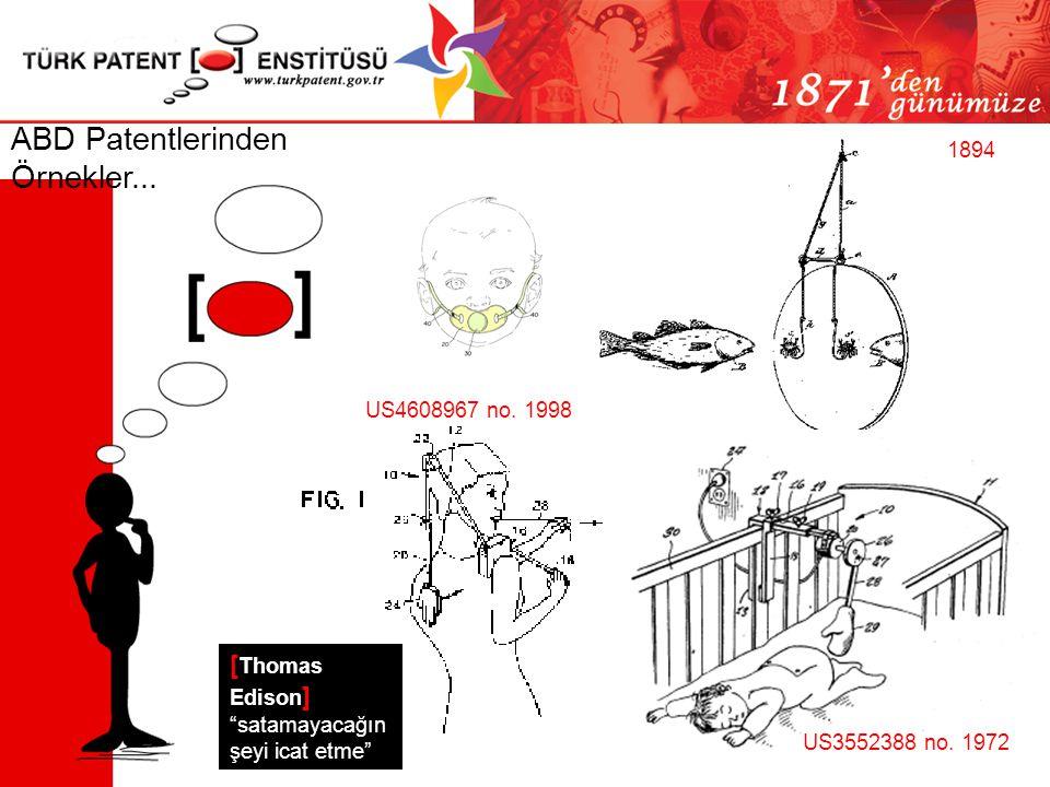 ABD Patentlerinden Örnekler...1894 US4608967 no. 1998 US3552388 no.