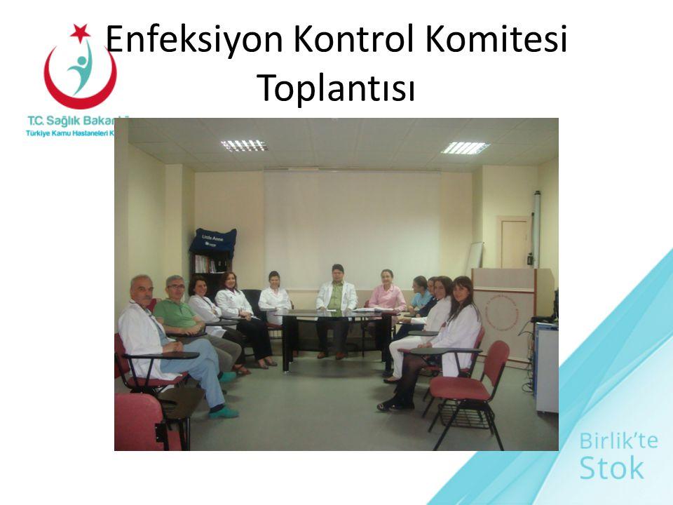 Enfeksiyon Kontrol Komitesi Toplantısı