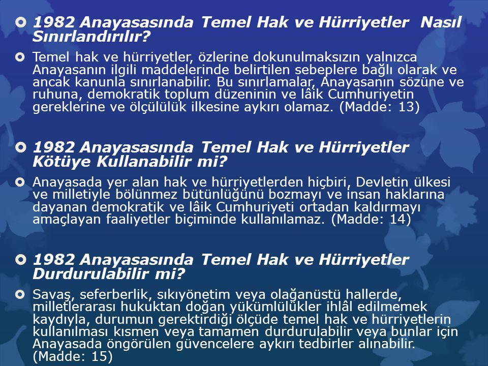 1982 Anayasasına Göre Kişinin Siyasi Haklar ve Ödevleri Nelerdir?  Türk vatandaşlığı; Türk Devletine vatandaşlık bağı ile bağlı olan herkes Türktür.