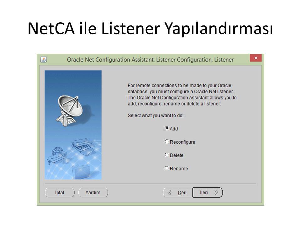 NetCA ile Listener Yapılandırması