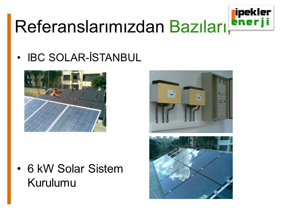 Referanslarımızdan Bazıları, IBC SOLAR-İSTANBUL 6 kW Solar Sistem Kurulumu
