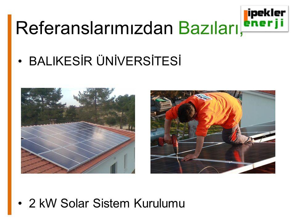 Referanslarımızdan Bazıları, BALIKESİR ÜNİVERSİTESİ 2 kW Solar Sistem Kurulumu