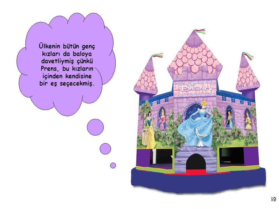 13/49 Bir gün o ülkenin genç ve yakışıklı Prens'i sarayda büyük bir balo verecekmiş.