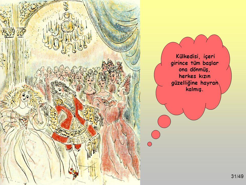 30/49 Külkedisi, sevinçle balkabağından yapılmış sihirli arabaya binmiş, 6 beyaz at arabayı dörtnala Prens'in sarayına götürmüş.