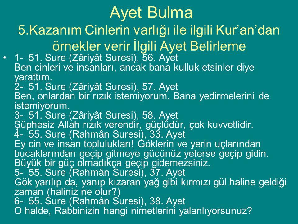 7- 46.Sure (Ahkâf Suresi), 29.