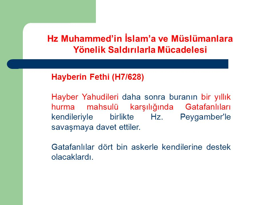 Hayberin Fethi (H7/628) Benî Nadîr'den Huyey b.