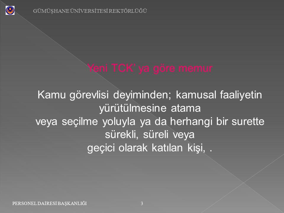 GÜMÜŞHANE ÜNİVERSİTESİ REKTÖRLÜĞÜ 24 PERSONEL DAİRESİ BAŞKANLIĞI Ticaret ve diğer kazanç getirici faaliyetlerde bulunma yasağı: Madde 28 :Memurlar Türk Ticaret Kanununa göre (Tacir) veya (Esnaf) sayılmalarını gerektirecek bir faaliyette bulunamaz, ticaret ve sanayi müesseselerinde görev alamaz, ticari mümessil veya ticari vekil veya kollektif şirketlerde ortak veya komandit şirkette komandite ortak olamazlar.