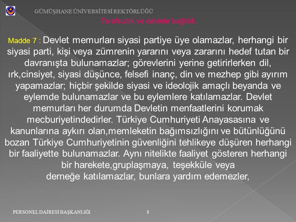 GÜMÜŞHANE ÜNİVERSİTESİ REKTÖRLÜĞÜ 29 PERSONEL DAİRESİ BAŞKANLIĞI Ceza sorumluluğu