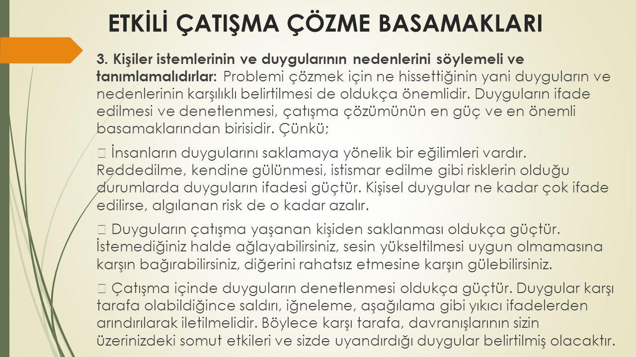 ETKİLİ ÇATIŞMA ÇÖZME BASAMAKLARI 3.
