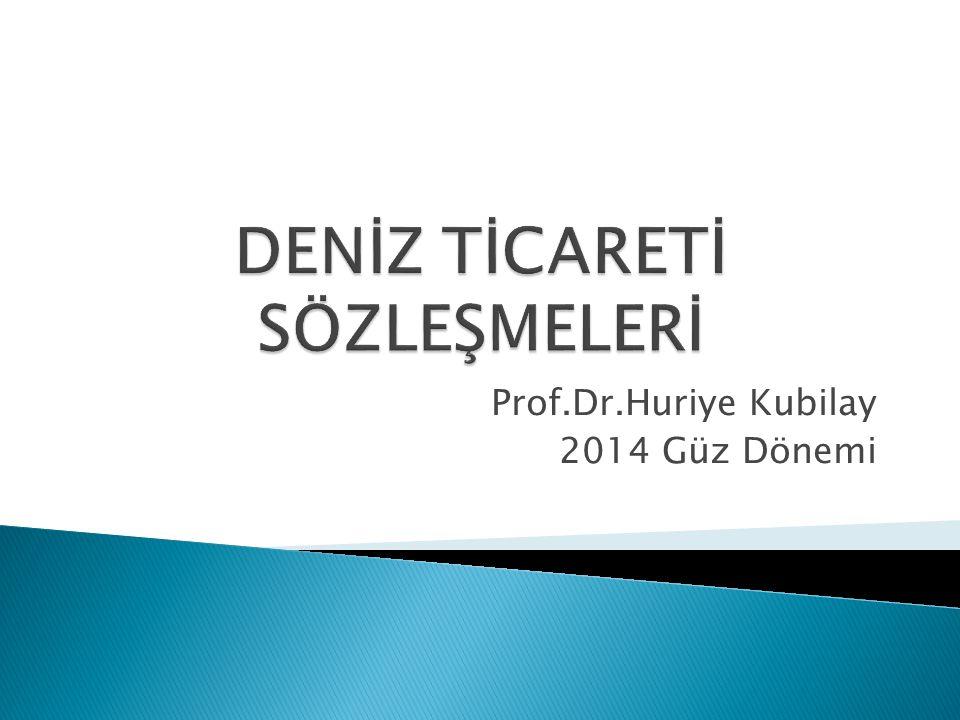 Prof.Dr.Huriye Kubilay 2014 Güz Dönemi