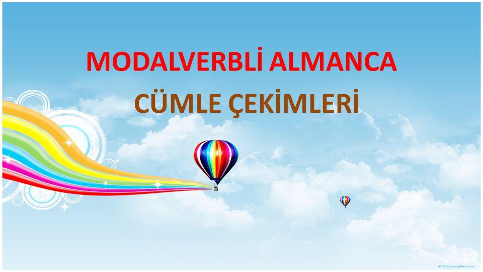 MODALVERBLİ ALMANCA CÜMLE ÇEKİMLERİ