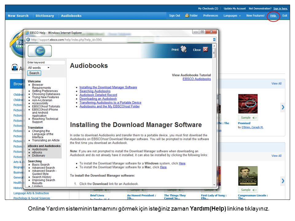 Online Yardım sisteminin tamamını görmek için isteğiniz zaman Yardım(Help) linkine tıklayınız.