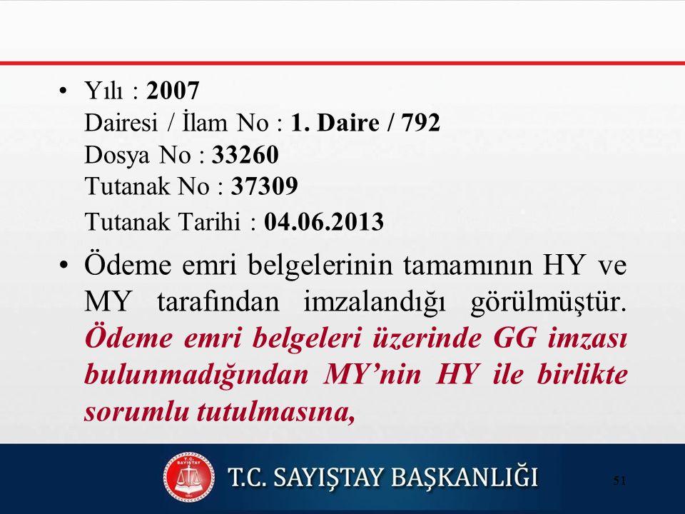 Yılı : 2007 Dairesi / İlam No : 1.