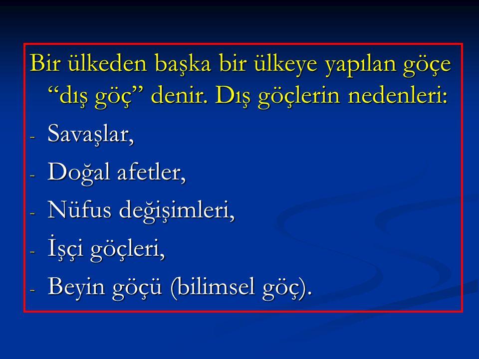 Türkiye'de nüfus dağılışı ile ilgili verilen bilgilerden hangisi doğru bir yargı değildir.