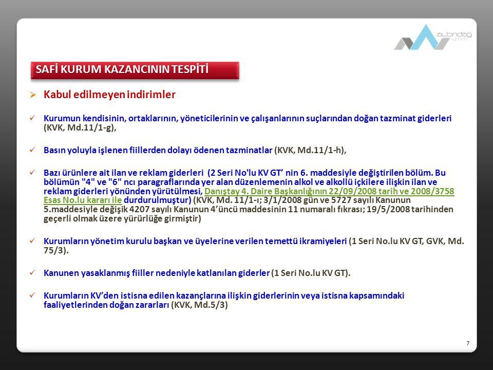  Düzeltme işlemleri (KVK, Md.13, 1 Seri No.lu TFYÖKD Hk.