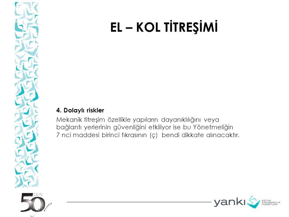 EL – KOL TİTREŞİMİ 4.