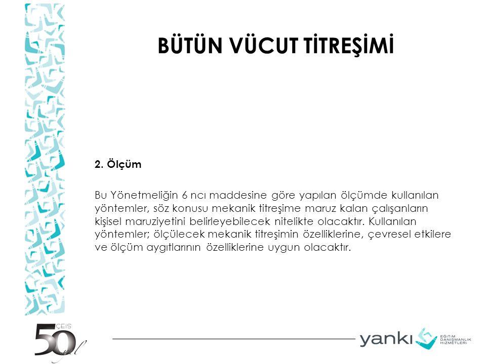 BÜTÜN VÜCUT TİTREŞİMİ 2.