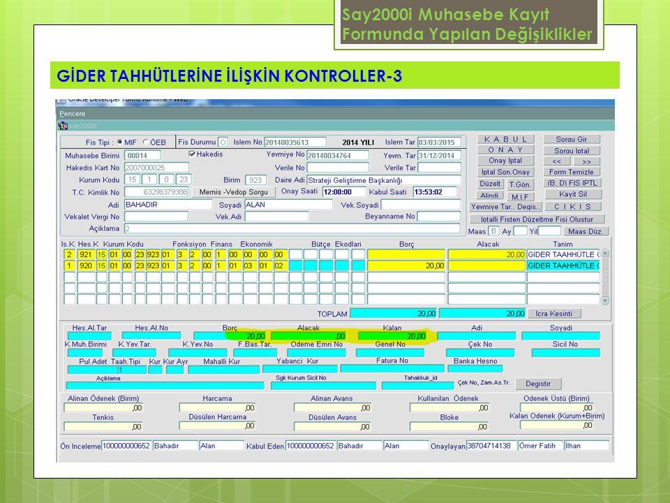 Say2000i Muhasebe Kayıt Formunda Yapılan Değişiklikler GİDER TAHHÜTLERİNE İLİŞKİN KONTROLLER-3